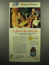 1945 Maxwell House Coffee Ad - for Christmas - $14.99