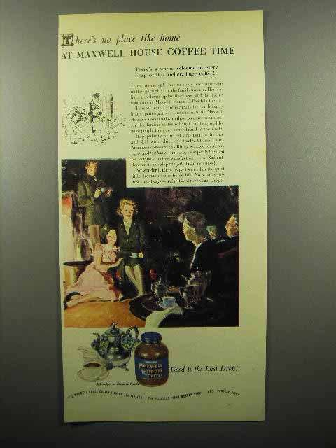 1945 Maxwell House Coffee Ad - No Place Like Home