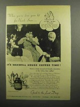 1944 Maxwell House Coffee Ad - When You've Done Your Bit - $14.99