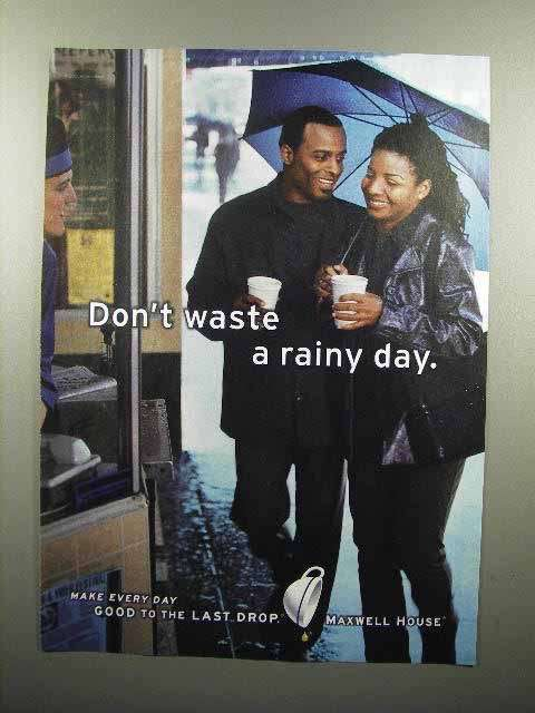 2001 Maxwell House Coffee Ad - Don't Waste Rainy Day