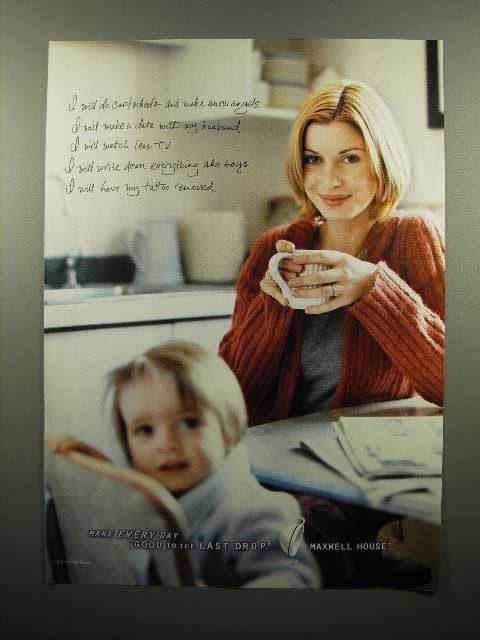 2000 Maxwell House Coffee Ad - Good To The Last Drop