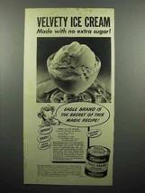 1945 Borden's Eagle Condensed Milk Ad - Ice Cream - $14.99