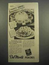 1937 Del Monte Peaches Ad - Here's Fancy Dress - $14.99