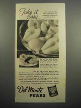 1937 Del Monte Pears Ad - Take It Easy - $14.99