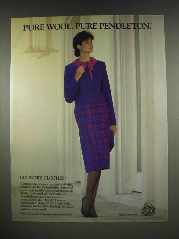 1986 Pendleton Country Clothes Ad - Pure Wool Pure Pendleton