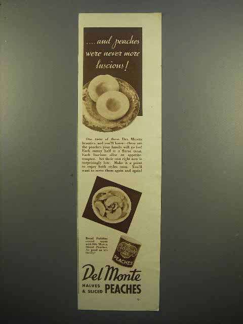 1938 Del Monte Peaches Ad - Never More Luscious!