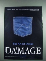 2003 Da'Mage Jeans Fashion Ad - The Art of Denim - $14.99