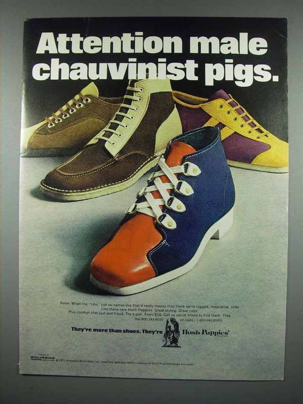 1971 Hush Puppies Shoes Ad - Attention Male Chauvinist Pigs