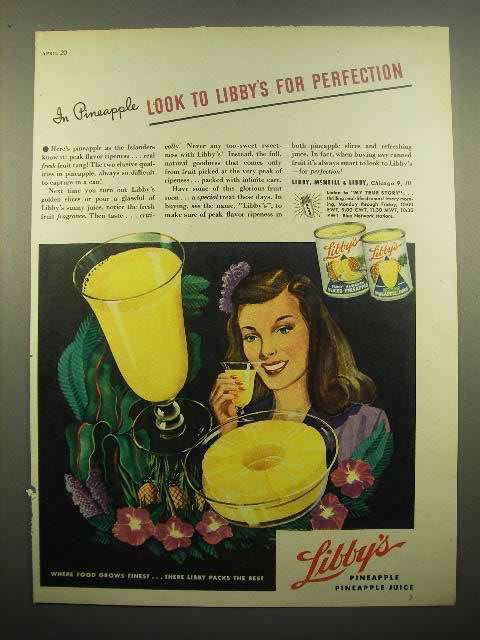 1945 Libby's Pineapple Juice, Sliced Pineapple Ad - For Perfection