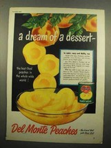 1950 Del Monte Peaches Ad - A Dream of a Dessert - $14.99