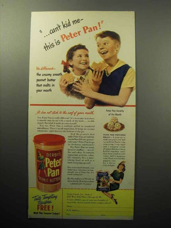 1945 Peter Pan Peanut Butter Ad - Can't Kid Me!