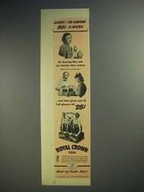 1940 Royal Crown RC Cola Soda Ad - Look I'm Saving! - $14.99