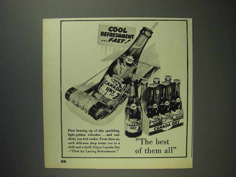 1951 Canada Dry Ginger Ale Soda Ad - Cool Refreshment