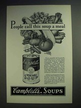1928 Campbell's Vegetable Soup Ad - Call This A Meal - $14.99