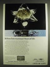 1982 Hilton International Hotel Ad - Oases of Life - $14.99