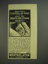 1941 Mentholatum Ointment Ad - Stopped-up Nose - $14.99