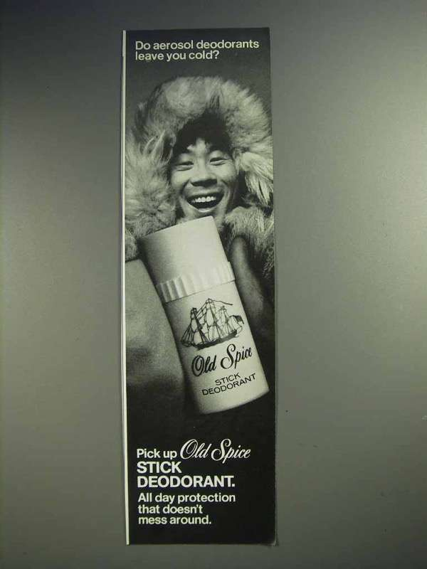 1973 Old Spice Deodorant Ad - Aerosol Leave You Cold?