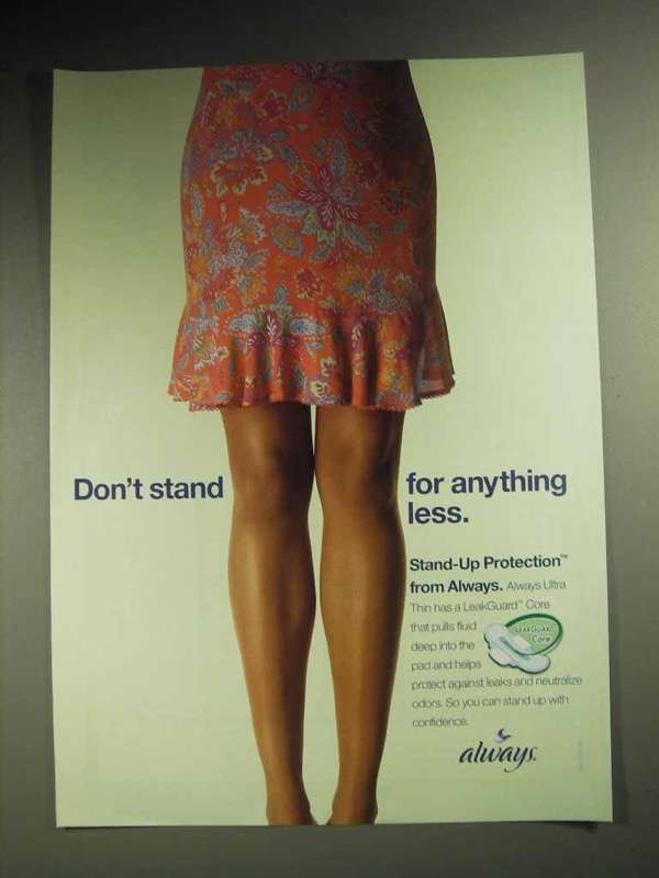 2004 Always Pads Ad - Don't Stand for Anything Less