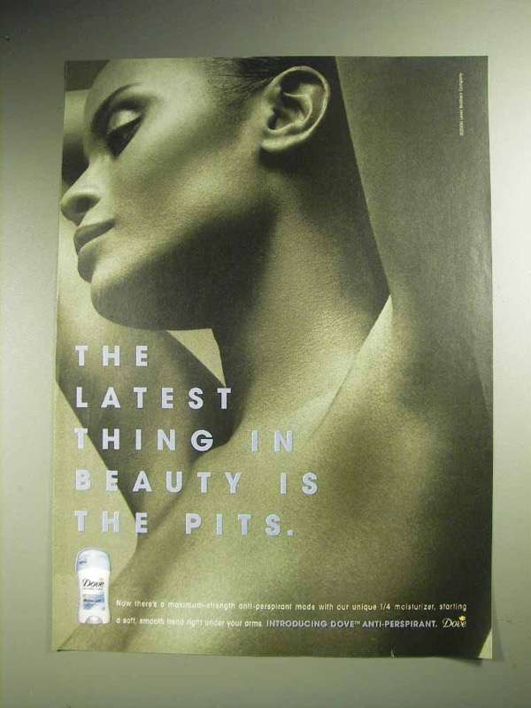 2000 Dove Deodorant Ad - Thing in Beauty is the Pits