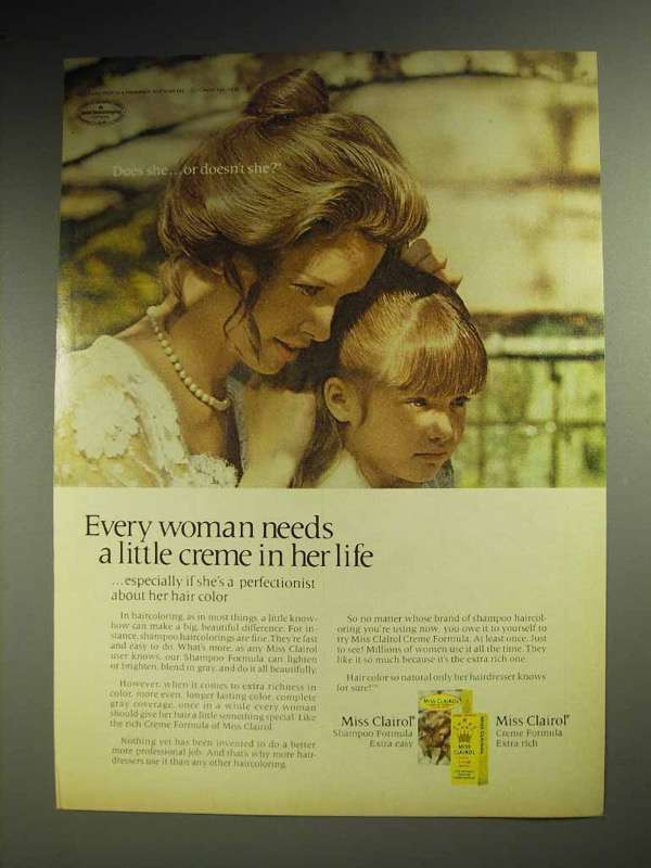1970 Miss Clairol Hair Color Ad - Every Woman Needs