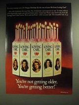 1972 Clairol Loving Care Hair Color Ad - Not Older - $14.99