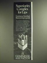 1972 Max Factor Geminesse Lipstick Ad - Superiority - $14.99