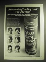 1973 Gillette Hair Spray Ad, The Dry Look for Oily Hair - $14.99