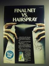 1975 Clairol Final Net Hair Spray Ad - vs. Hairspray - $14.99