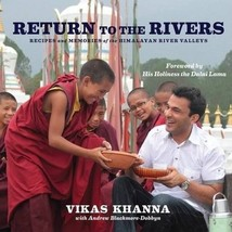 Return to the Rivers: Recipes & Memories of the Himalayan River Valleys ... - $80.76