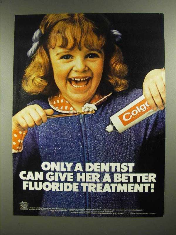 1974 Colgate Toothpaste Ad - Only a Dentist Better