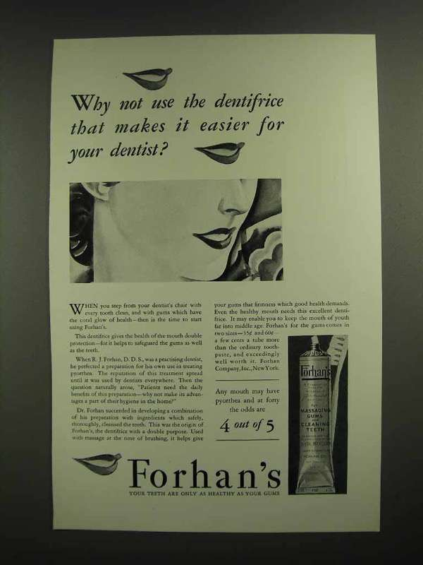 1930 Forhan's Toothpaste Ad - Easier for Your Dentist