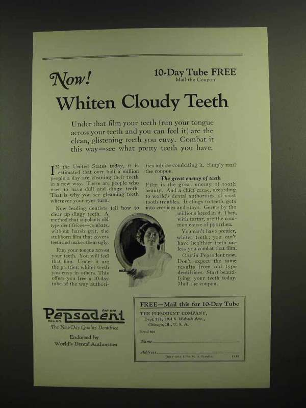 1925 Pepsodent Toothpaste Ad - Whiten Cloudy Teeth