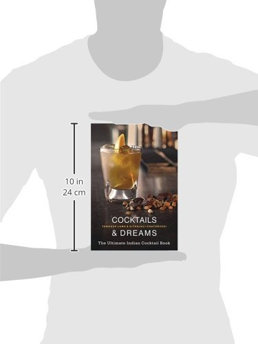 Cocktails & Dreams: The Ultimate Indian Cocktail Book [Paperback] [May 15, 20...