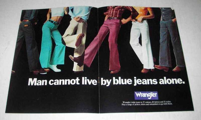 1974 Wrangler Pants Ad - Cannot Live by Jeans Alone