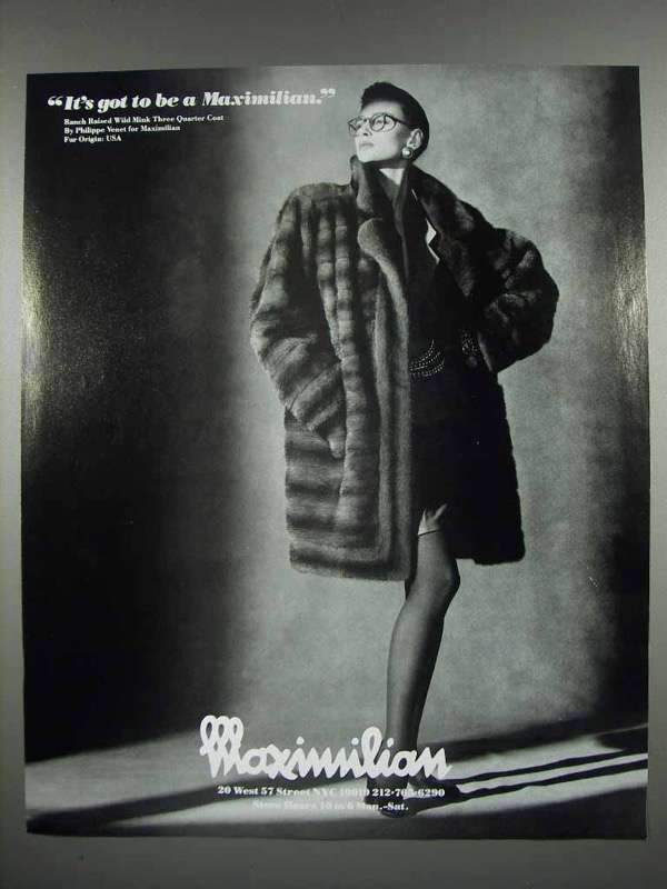 1987 Maximilian Furs Ad - It's Got to Be