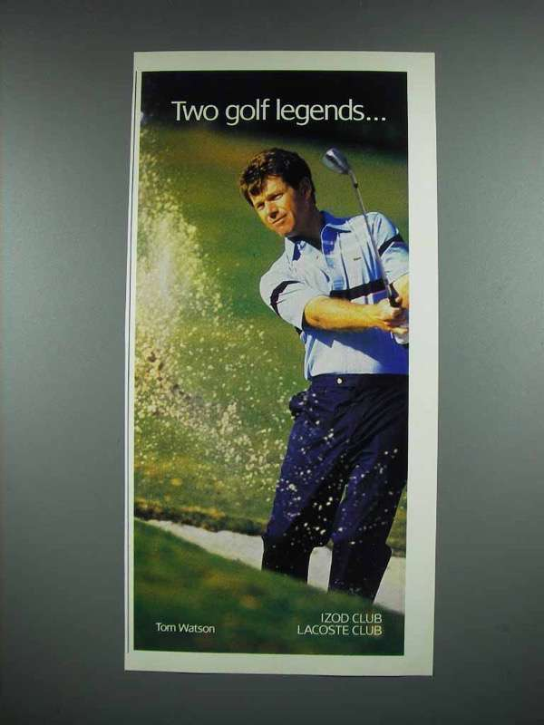 1988 Izod Club, Lacoste Club Clothes Ad - Tom Watson
