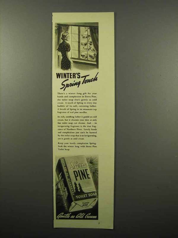1940 Sierra Pine Soap Ad - Winter's Spring Touch