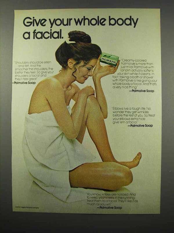 1972 Palmolive Soap Ad - Give Whole Body a Facial