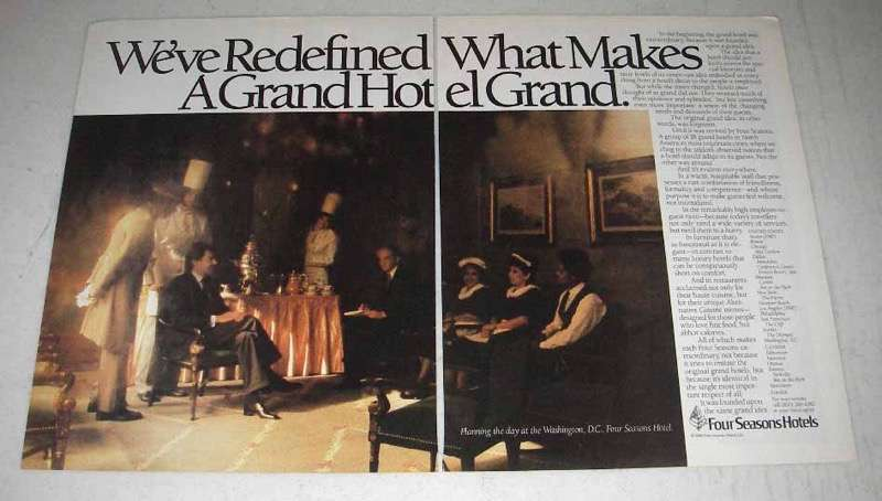 1986 Four Seasons Hotels Ad - Makes A Grand Hotel