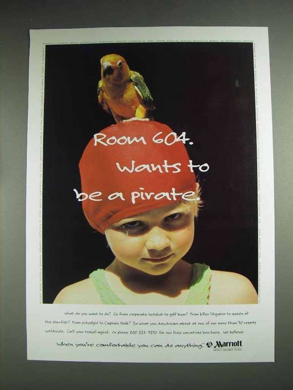 1997 Marriot Hotels Ad - Wants to Be a Pirate