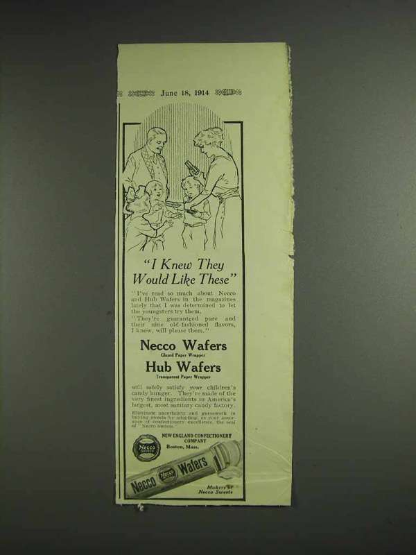 1914 Necco Wafers Ad - I Knew They Would Like These