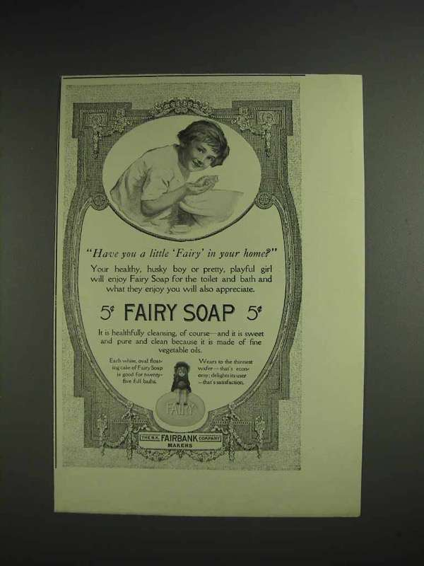 1914 Fairy Soap Ad - Have You A Little Fairy in Home? - NICE