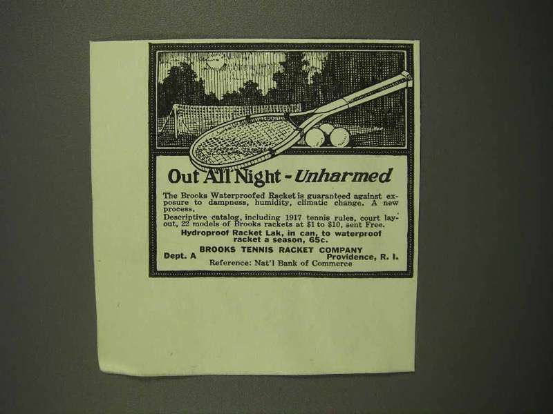 1917 Brooks Waterproofed Tennis Racket Ad - Out All Night Unharmed