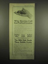 1918 Quaker Cereal Ad - Puffed Rice, Wheat, Corn Puffs - Berries Call For - $14.99