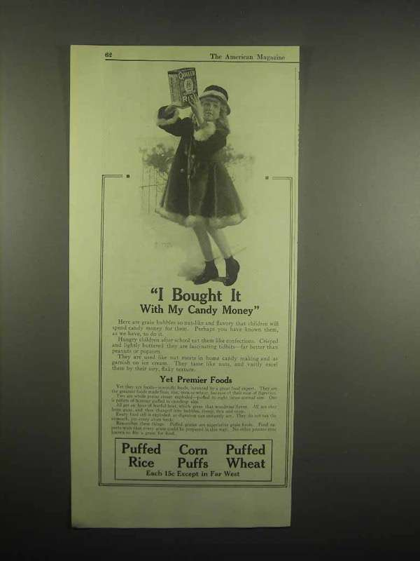 1918 Quaker Cereal Ad - Puffed Rice, Wheat, Corn Puffs - I Bought it