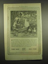 1917 Ivory Soap Ad - Good For Everything - $14.99