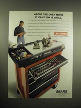 1999 Craftsman Project Center Ad - Can't Grill - $14.99
