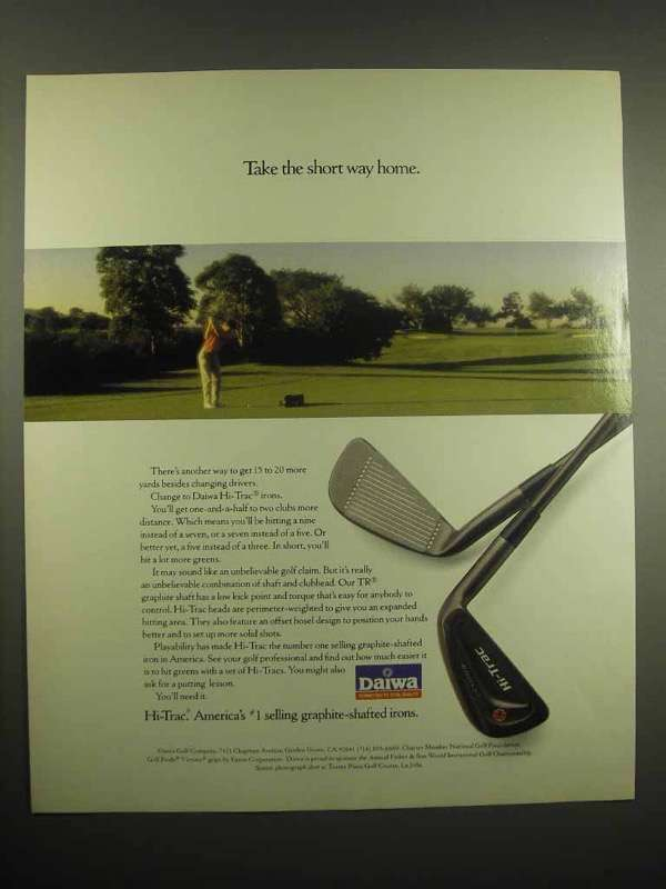 1991 Daiwa Hi-Trac Irons Golf Club Ad - Short Way Home
