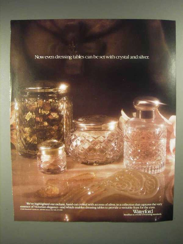 1986 Waterford Crystal Ad - Even Dressing Tables