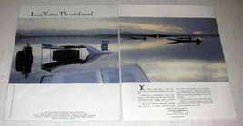 1988 Louis Vuitton Luggage 2-page Ad - The Art of Travel - $14.99